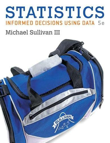 9780134135366: Statistics: Informed Decisions Using Data plus MyLab Statistics with Pearson eText -- Access Card Package (5th Edition) (Sullivan, The Statistics Series)