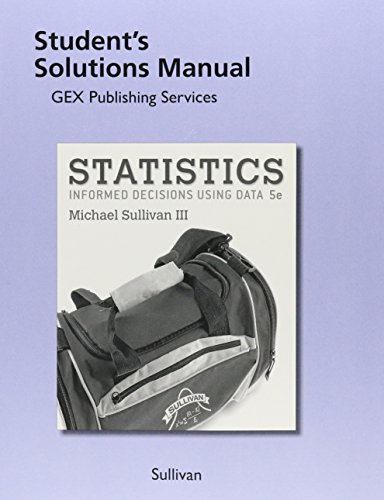 9780134135403: Student Solutions Manual for Statistics: Informed Decisions Using Data