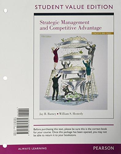 9780134135977 Strategic Management And Competitive Advantage