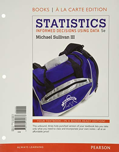 9780134136783: Statistics: Informed Decisions Using Data, Books a la Carte Edition plus NEW MyLab Statistics with Pearson eText-- Access Card Package (5th Edition)