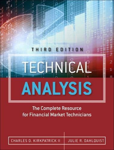 9780134137049: Technical Analysis: The Complete Resource for Financial Market Technicians (3rd Edition)