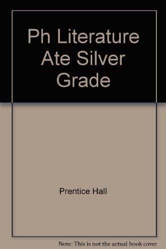 Ph Literature Ate Silver Grade: Hall, Prentice