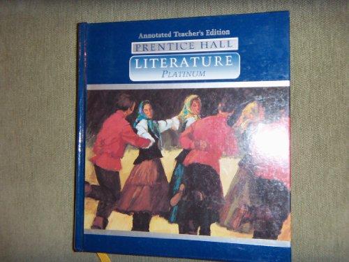9780134138244: Prentice Hall Literature Platinum Teacher's Edition
