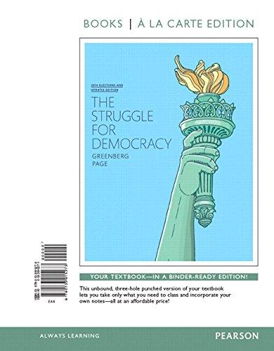 The Struggle for Democracy, 2014 Election Edition, Books a la Carte Edition Plus Revel -- Access ...