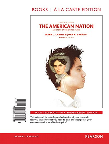 9780134138459: American Nation, The, Volume 1, Books a la Carte Edition Plus REVEL -- Access Card Package (15th Edition)