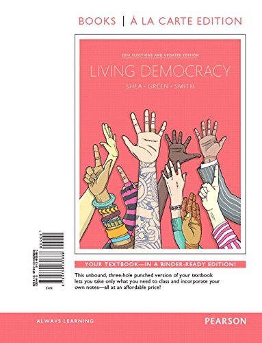 Living Democracy, 2014 Election Edition, Books a la Carte Edition Plus REVEL -- Access Card Package...