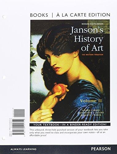 9780134138527: Janson's History of Art, Volume 2, Books a la Carte Edition Plus REVEL - Access Card Package (8th Edition)