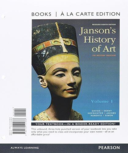 9780134138534: Janson's History of Art Volume 1, Books a la Carte Edition Plus REVEL -- Access Card Package (5th Edition)