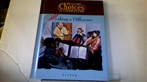 Making a Difference: Choices in Literature, Silver