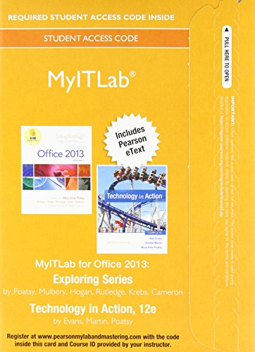 9780134139265: MyITLab with Pearson eText -- Access Card -- for Exploring 2013 with Technology In Action Complete