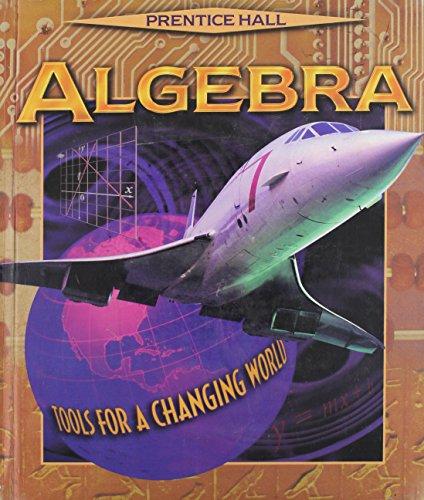 Algebra: Tools for a Changing World: Allan Bellman, Sadie