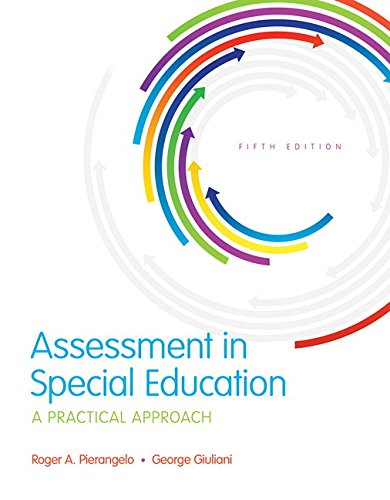 9780134145013: Assessment in Special Education: A Practical Approach, Enhanced Pearson eText with Loose-Leaf Version -- Access Card Package (5th Edition) (What's New in Special Education)