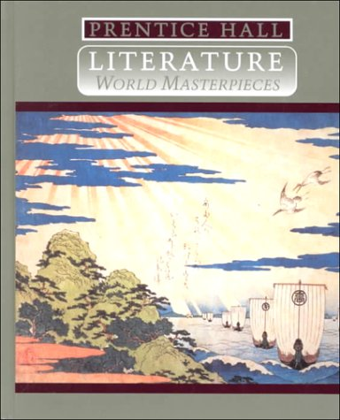 9780134146249: Prentice Hall Literature World Masterpieces