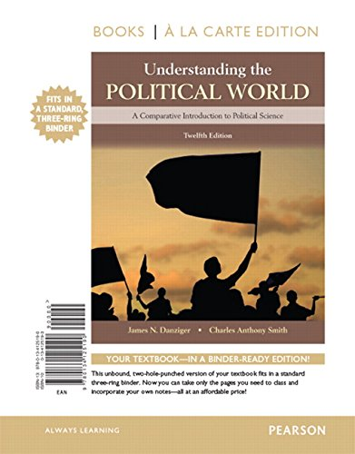 9780134149158: Understanding the Political World Books a la Carte Edition Plus REVEL - Access Card Package (12th Edition)
