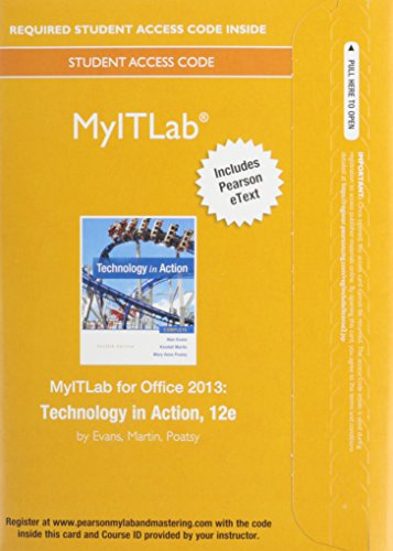 9780134150116: MyLab IT with Pearson eText -- Access Card -- for Technology in Action