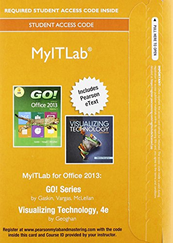 9780134150246: MyLab IT with Pearson eText -- Access Card -- for GO! with Visualizing Technology (My It Lab)