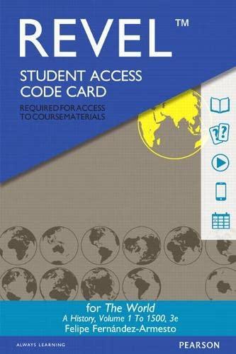 Revel - Access Code Card - For the World: Volume 1: A History: Fernandez-Armesto, Felipe