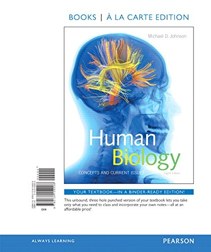 9780134154008: Human Biology: Concepts and Current Issues, Books a la Carte Edition (8th Edition)