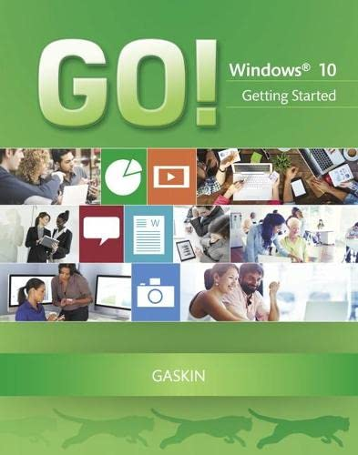9780134154077: GO! with Windows 10 Getting Started (GO! for Office 2013)