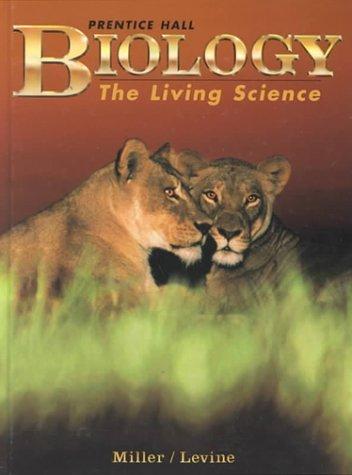 Biology: The Living Science: Kenneth R. Miller,