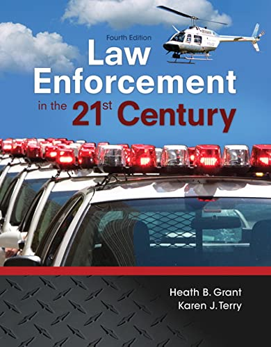 9780134158204: Law Enforcement in the 21st Century (4th Edition)