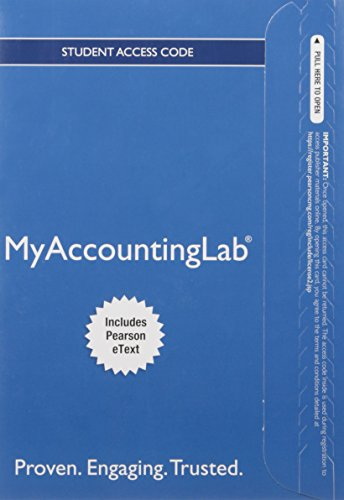 MyAccountingLab with Pearson eText -- Access Card -- for Financial Accounting: Walter T. Harrison ...