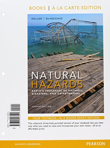 9780134161204: Natural Hazards: Earth's Processes as Hazards, Disasters, and Catastrophes, Books a la Carte Plus MasteringGeology with eText -- Access Card Package (4th Edition)