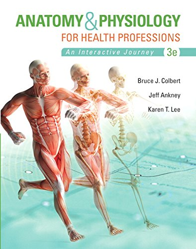 9780134162287: Anatomy & Physiology for Health Professions PLUS MyLab Health Professions with Pearson eText - Access Card Package (3rd Edition) (MyHealthProfessionsLab Series)