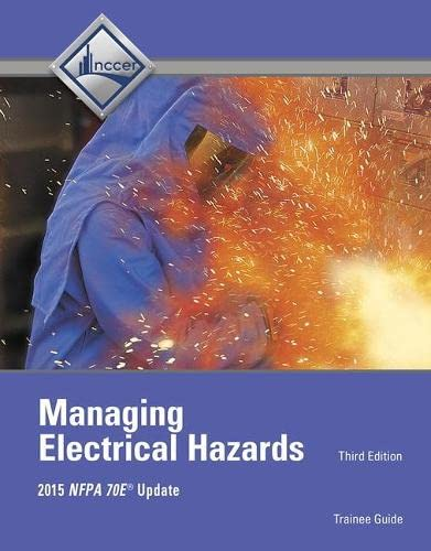9780134163123: Managing Electrical Hazards Trainee Guide (3rd Edition)