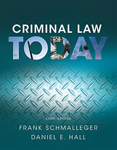 9780134163734: Criminal Law Today (6th Edition)