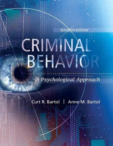 9780134163741: Criminal Behavior:A Psychological Approach
