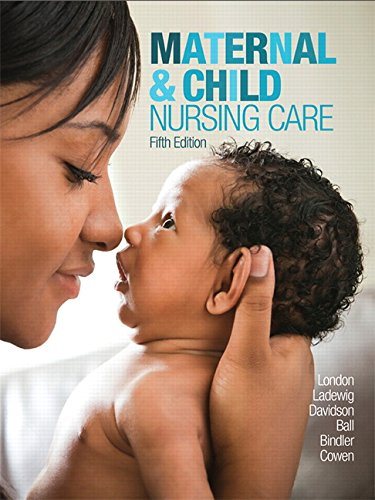 9780134167220: Maternal & Child Nursing Care (5th Edition)
