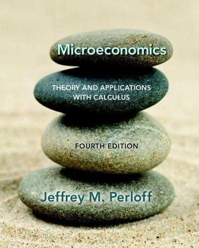 9780134167381: Microeconomics: Theory and Applications with Calculus (4th Edition) (The Pearson Series in Economics)