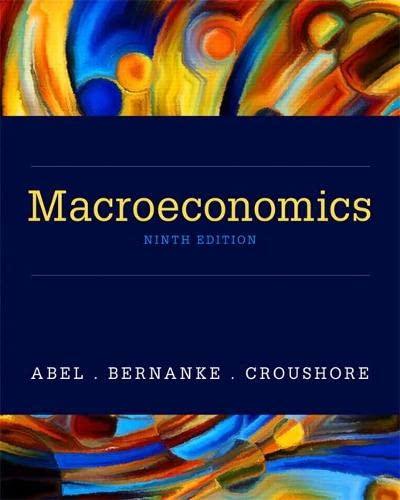 Macroeconomics: Andrew B. Abel; Ben Bernanke; Dean Croushore