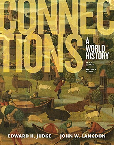 9780134167565: Connections: A World History, Volume 1, Plus NEW MyHistoryLab for World History (3rd Edition)