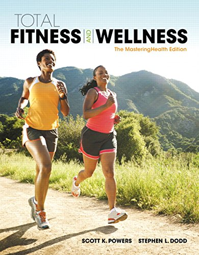 9780134167602  Total Fitness  U0026 Wellness  The Mastering Health Edition  7th Edition