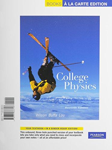 9780134167800: College Physics, Books a la Carte Plus MasteringPhysics (7th Edition)