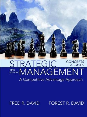 Strategic Management: A Competitive Advantage Approach, Concepts and Cases (Hardback): Fred R. ...