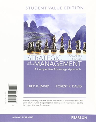 Strategic Management: A Competitive Advantage Approach, Concepts: David, Fred R.;