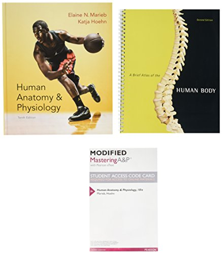 9780134168777: Human Anatomy & Physiology + Modified Masteringa&p With Pearson Etext + Interactive Physiology 10 System Suite Cd-rom + Brief Atlas of the Human Body