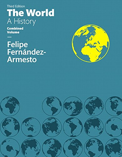 World: A History, The, Combined Volume Plus NEW Generic MyHistoryLab -- Access Card Package (3rd ...