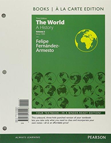 WORLD:HISTORY,VOL.TWO (LOOSELEAF): FERNANDEZ-ARME