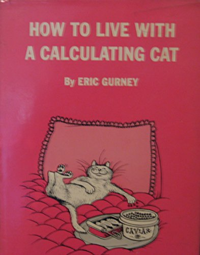 9780134169828: How to Live With a Calculating Cat