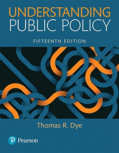 9780134169972: Understanding Public Policy (15th Edition)