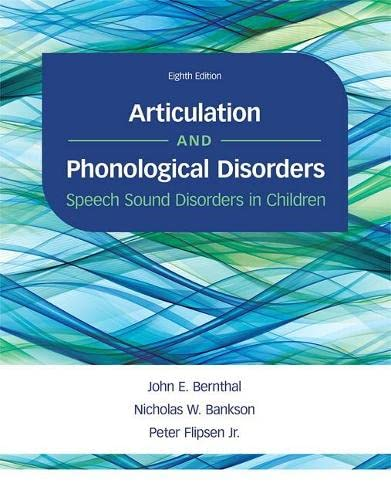 Articulation And Phonological Disorders 8 ed: Bernthal, John E.;bankson,