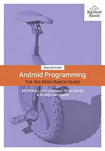 9780134171456: Android Programming: The Big Nerd Ranch Guide (2nd Edition)