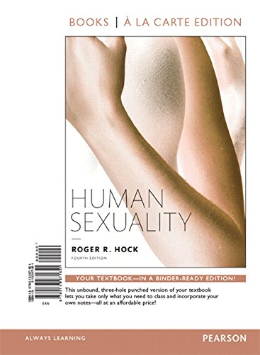 Human Sexuality, Books a la Carte Edition Plus REVEL -- Access Card Package (4th Edition): Hock ...