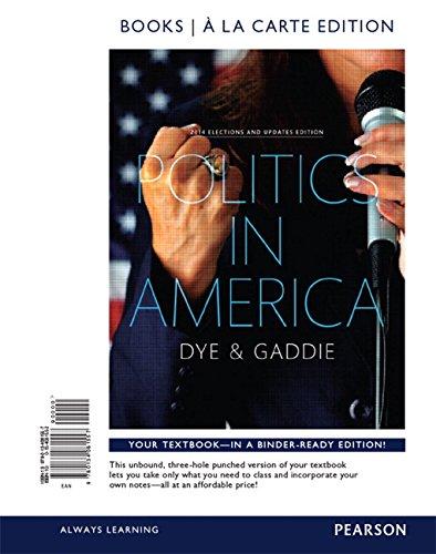 9780134174082: Politics in America, 2014 Election Update, Books a la Carte Edition Plus REVEL -- Access Card Package (10th Edition)