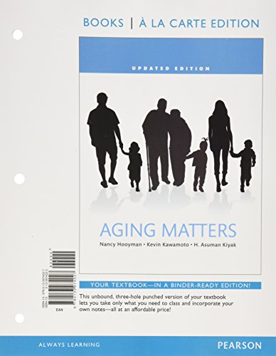 9780134174105: Aging Matters: An Introduction to Social Gerontology , Books a la Carte Edition Plus REVEL -- Access Card Package