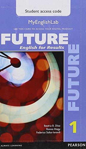 Future 1 Myenglishlab Access Code Card: Fuchs, Marjorie